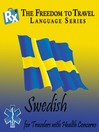 Swedish (MP3): For Travelers with Health Concerns